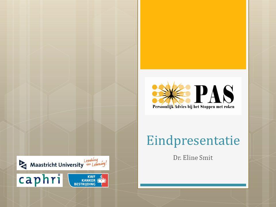  Prof. dr. Hein de Vries  Dr. Ciska Hoving  Drs. Vincent Cox Het PAS onderzoeksteam