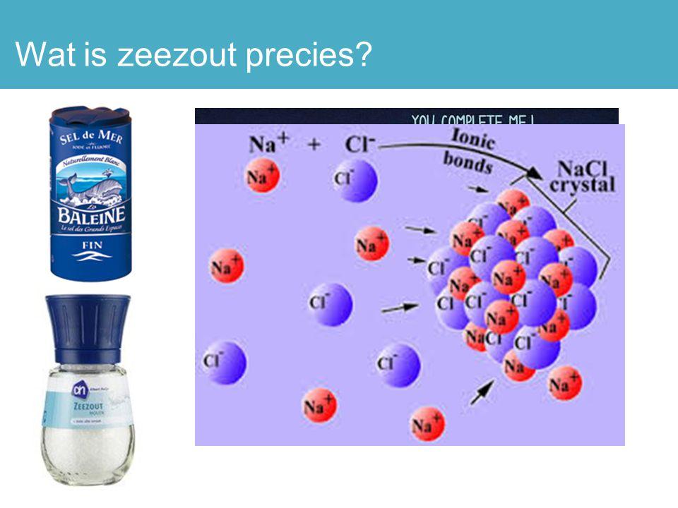 Cl - Na + Cl - Na + Cl - zoetzoutzoet