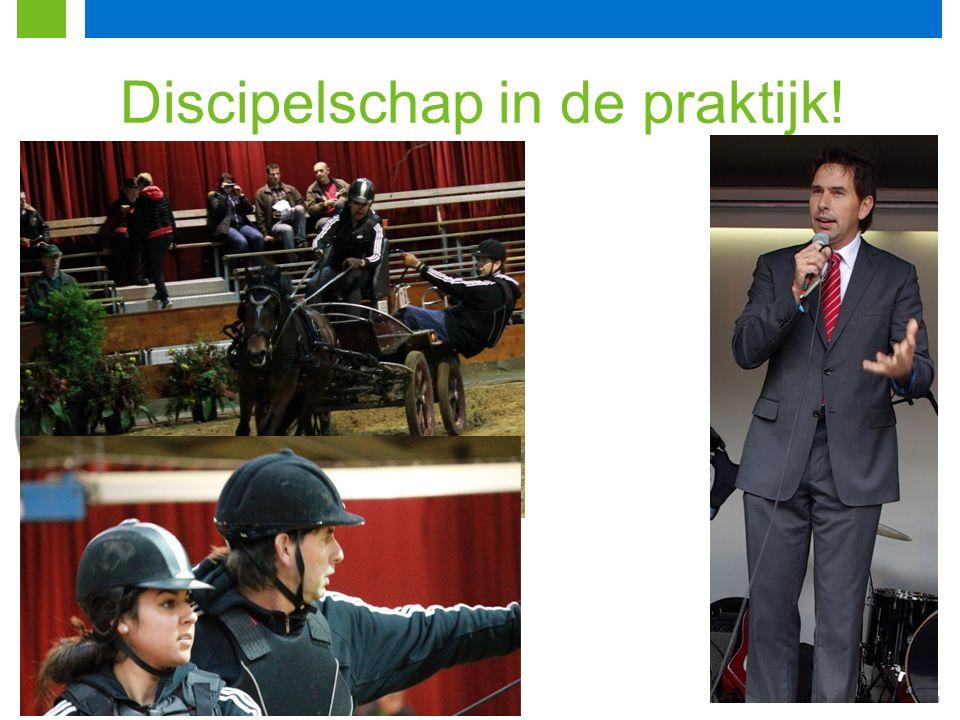 Discipelschap in de praktijk!