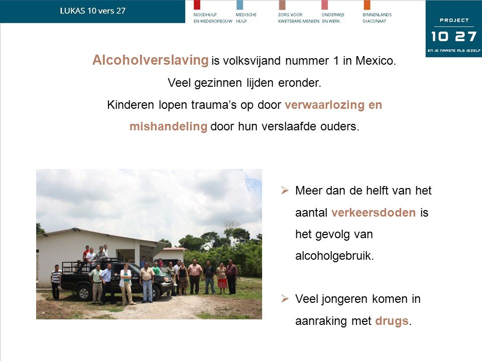 Alcoholverslaving is volksvijand nummer 1 in Mexico.