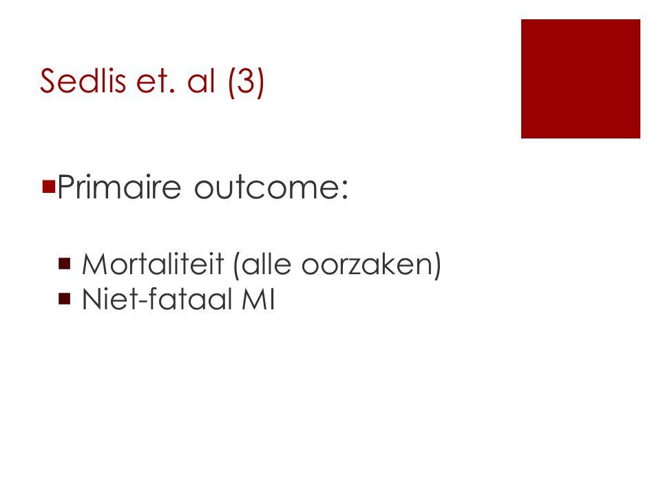 Sedlis et. al (3)  Primaire outcome:  Mortaliteit (alle oorzaken)  Niet-fataal MI