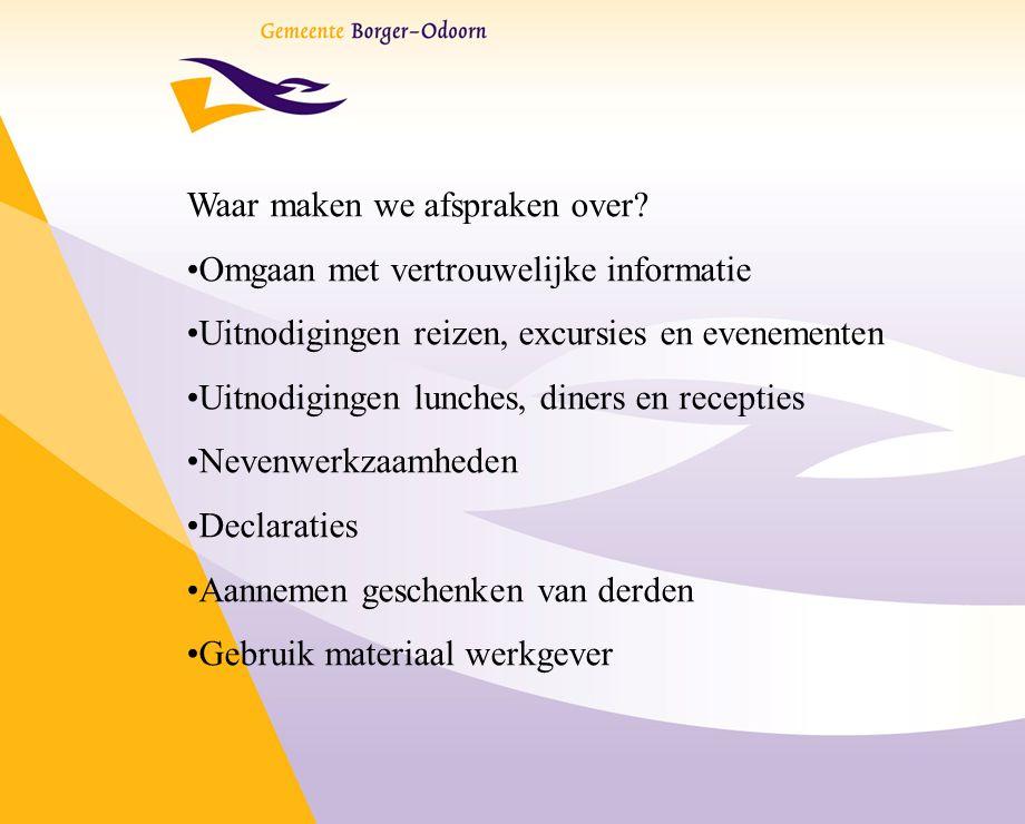 Onderdelen gedragscode Dagelijkse praktijk! Waar hebben we het concreet over FILMPJE!!!