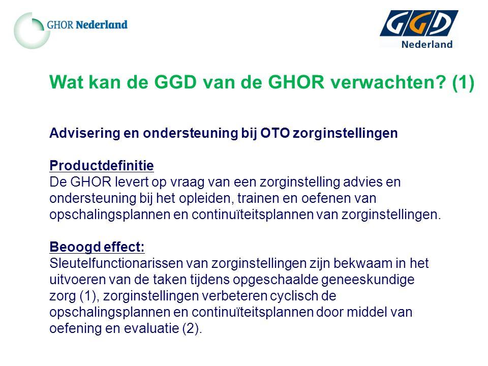 Advisering en ondersteuning bij OTO zorginstellingen Productdefinitie De GHOR levert op vraag van een zorginstelling advies en ondersteuning bij het opleiden, trainen en oefenen van opschalingsplannen en continuïteitsplannen van zorginstellingen.