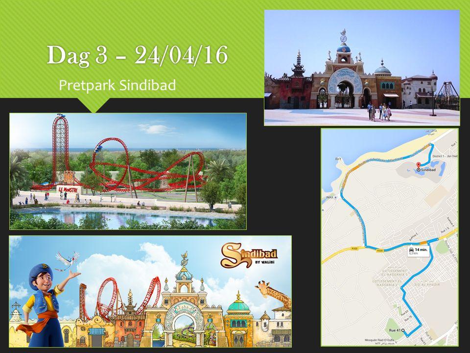 Dag 3 – 24/04/16 Pretpark Sindibad