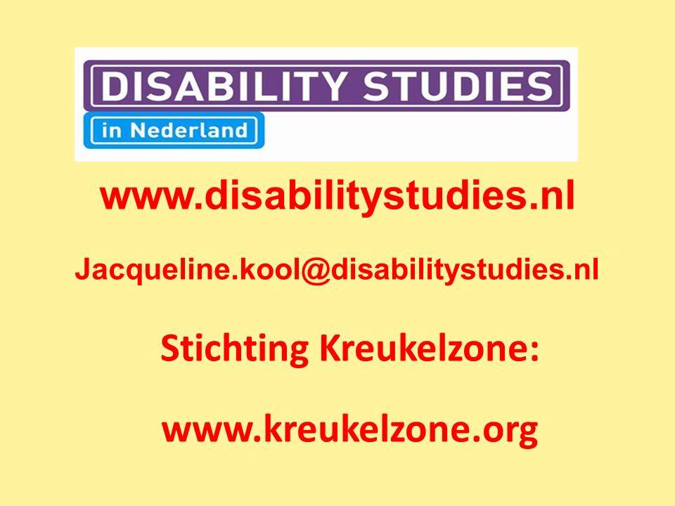 www.disabilitystudies.nl Jacqueline.kool@disabilitystudies.nl Stichting Kreukelzone: www.kreukelzone.org