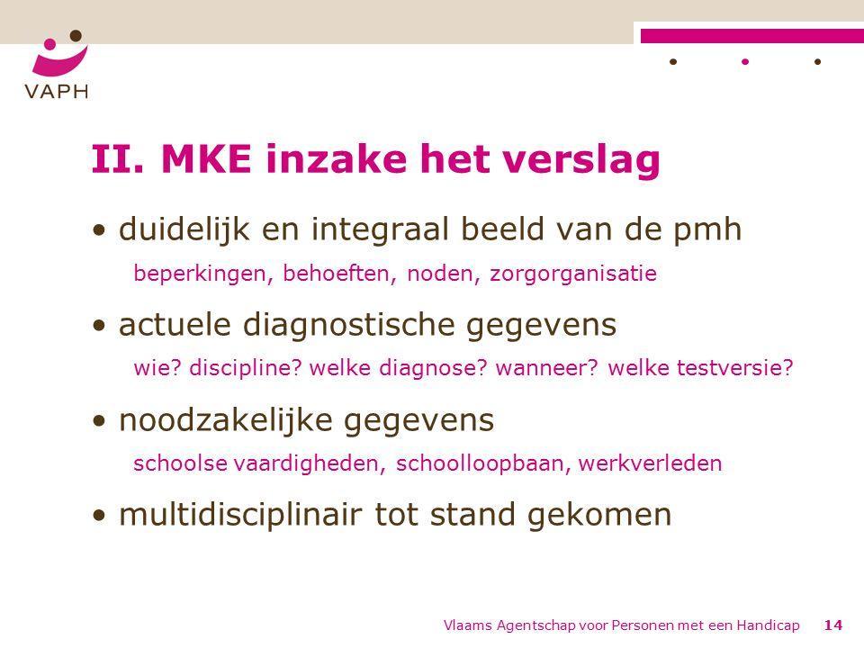 Vlaams Agentschap voor Personen met een Handicap14 II.