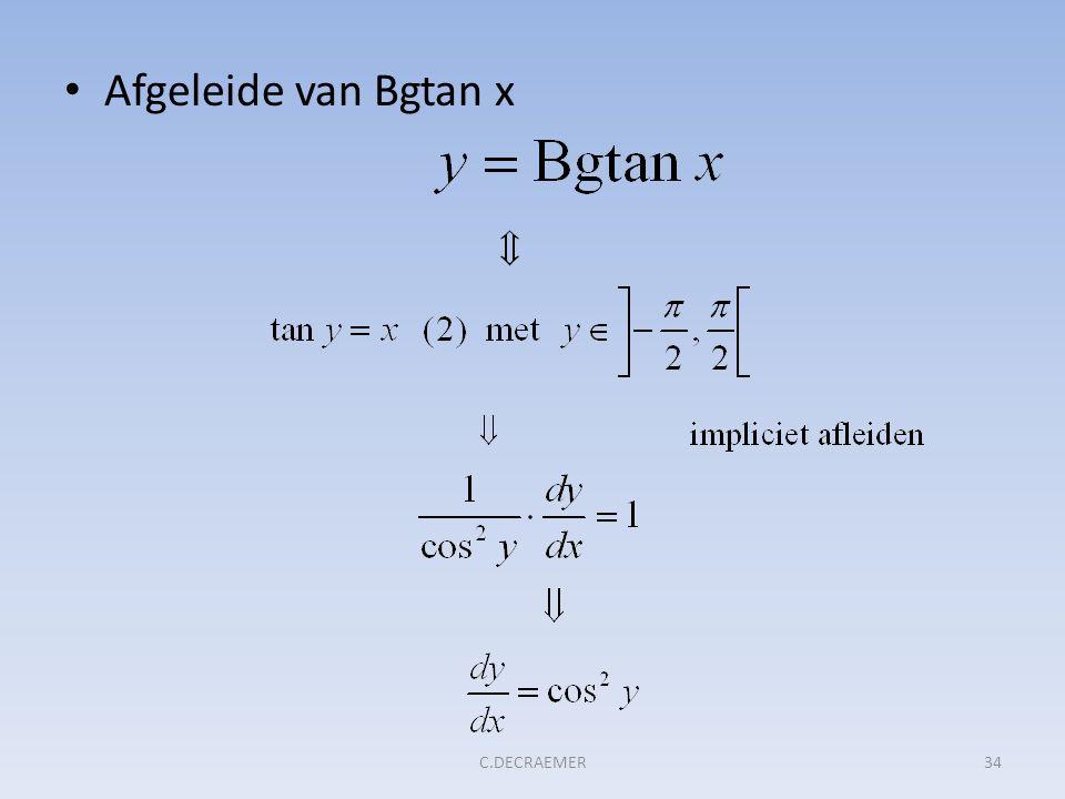 Afgeleide van Bgtan x 34C.DECRAEMER