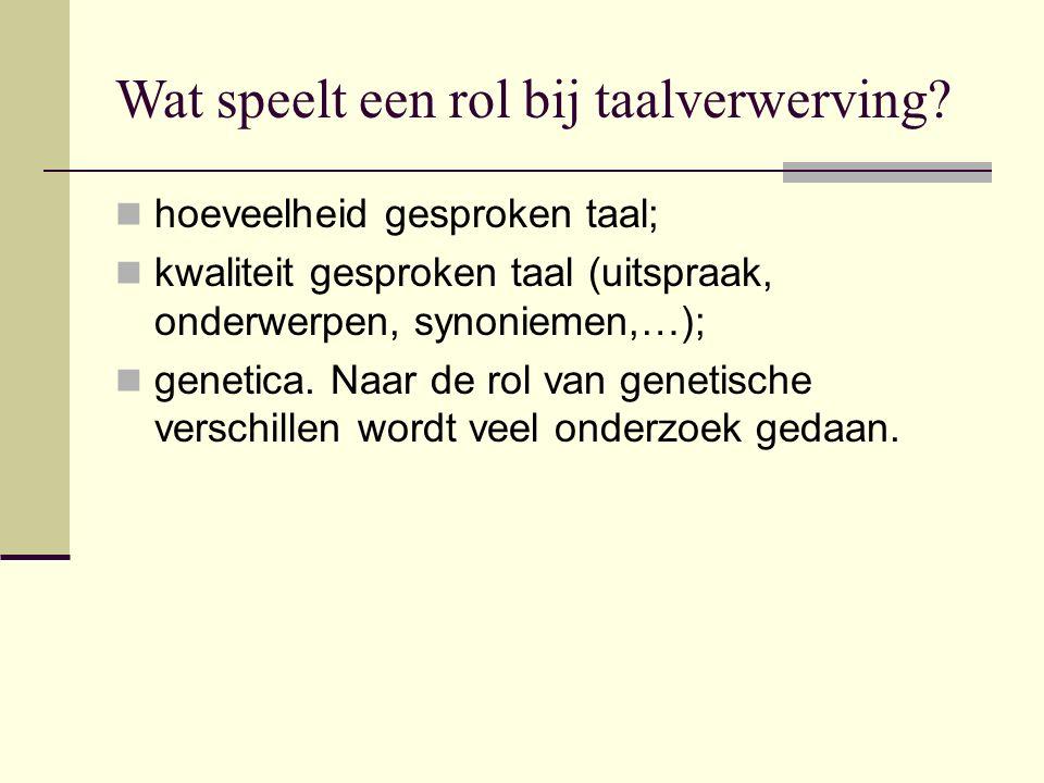 Tweedetaalverwerving Belangrijk voor de tweedetaalverwerving zijn: - taalcontact; - beheersing moedertaal; - taalverwantschap; - leeftijd; >>>