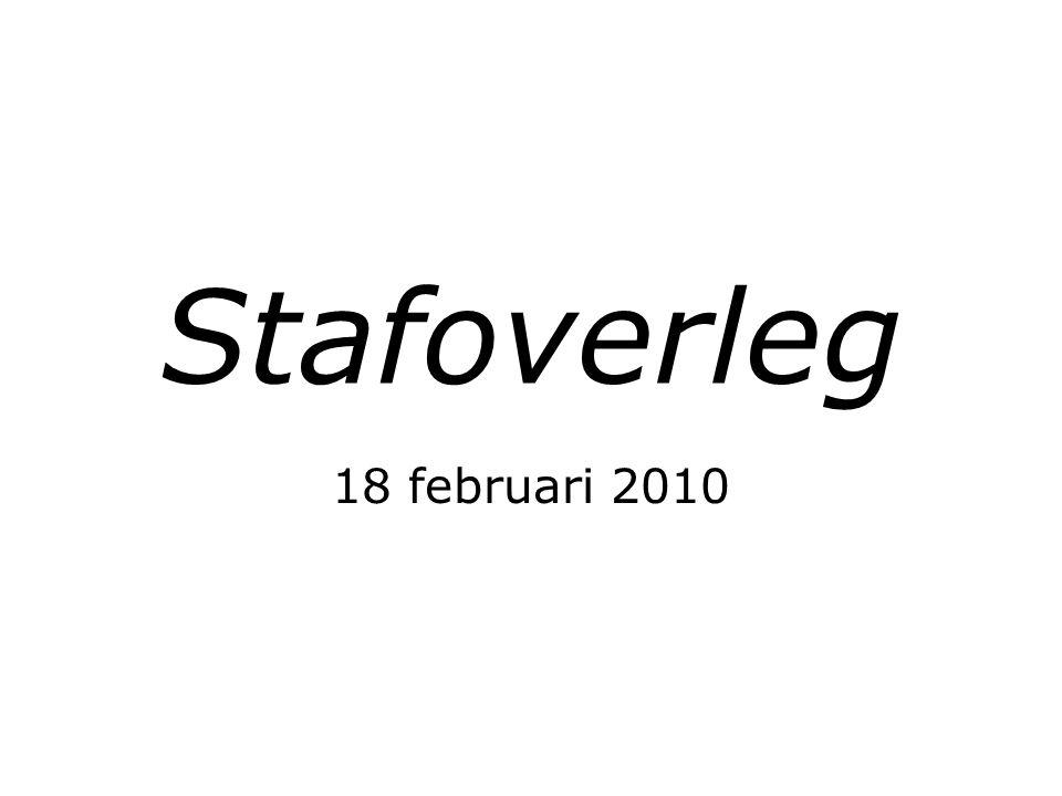 Stafoverleg 18 februari 2010