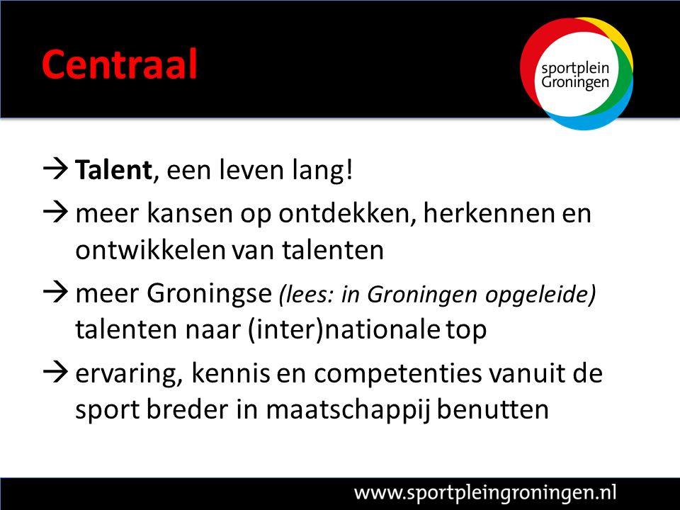 Centraal  Talent, een leven lang.