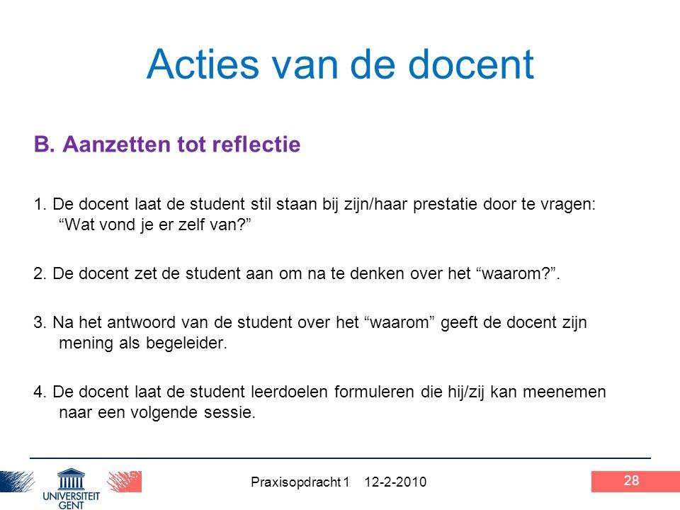 Praxisopdracht 1 12-2-2010 28 Acties van de docent B.
