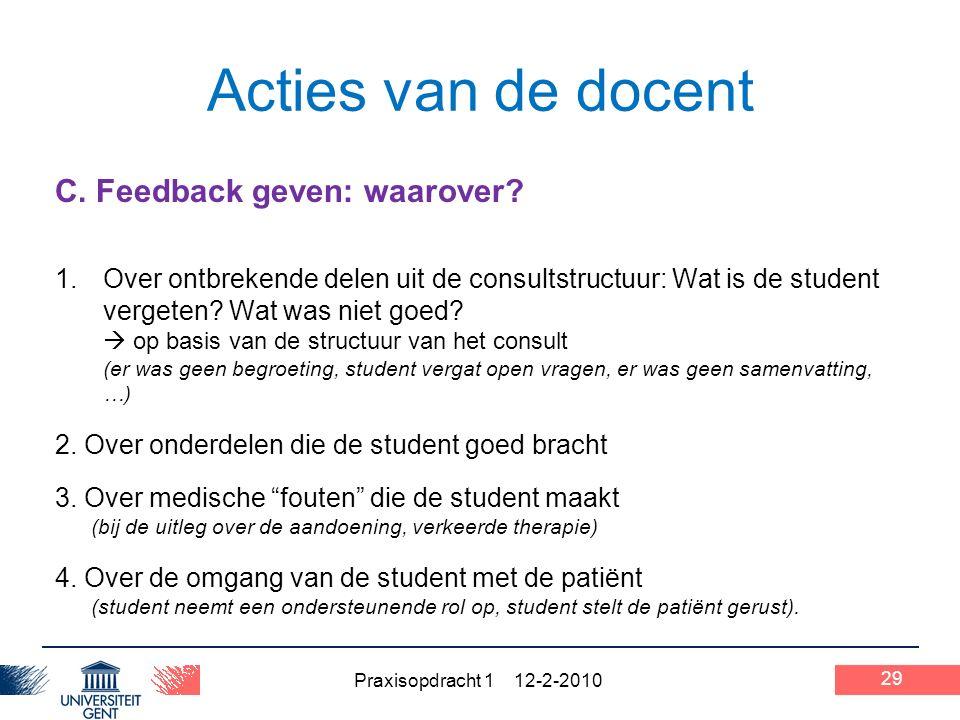 Praxisopdracht 1 12-2-2010 29 Acties van de docent C.