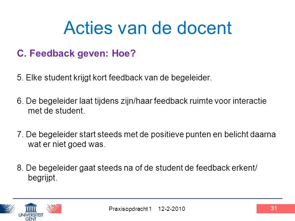 Praxisopdracht 1 12-2-2010 31 Acties van de docent C.