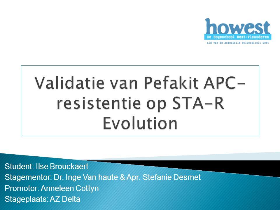 Student: Ilse Brouckaert Stagementor: Dr. Inge Van haute & Apr.
