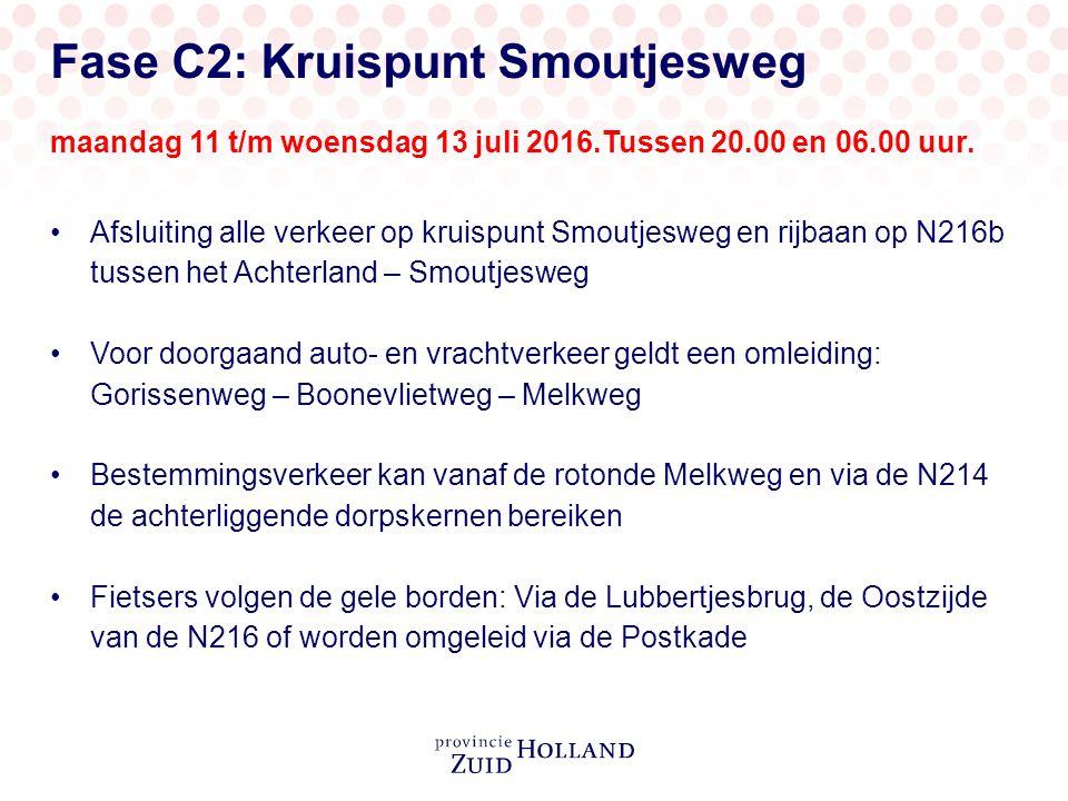 Fase C2: Kruispunt Smoutjesweg maandag 11 t/m woensdag 13 juli 2016.Tussen 20.00 en 06.00 uur.