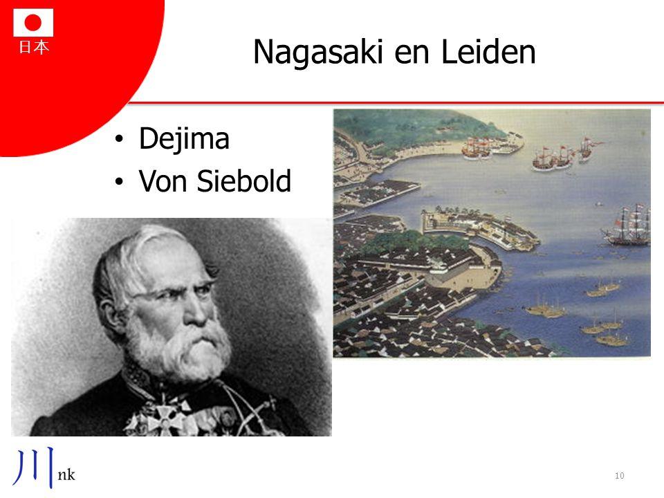 日本 Nagasaki en Leiden Dejima Von Siebold 10
