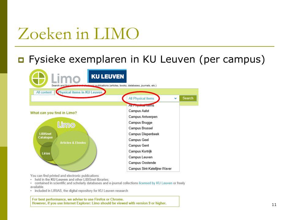 11 Zoeken in LIMO  Fysieke exemplaren in KU Leuven (per campus)