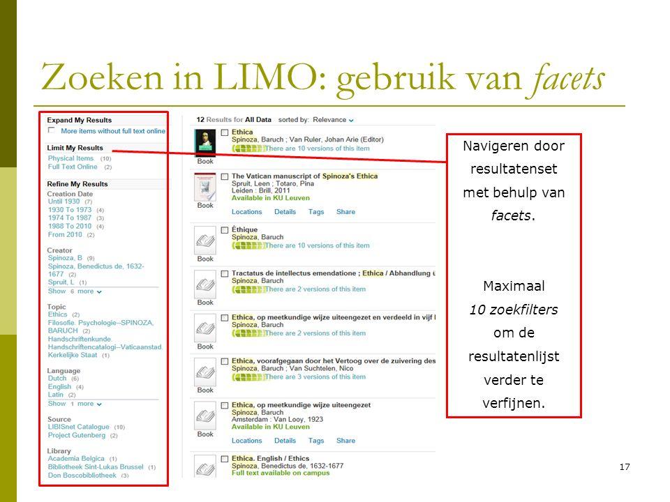 17 Zoeken in LIMO: gebruik van facets Navigeren door resultatenset met behulp van facets.