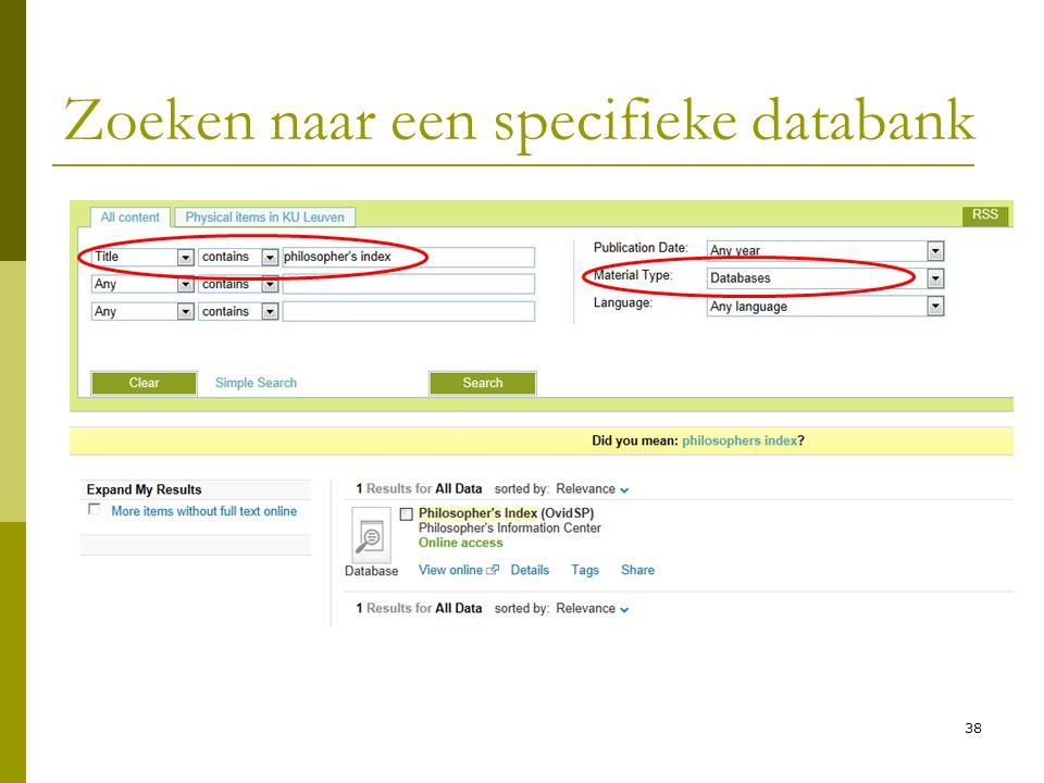 38 Zoeken naar een specifieke databank