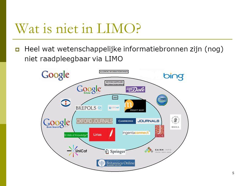 6 Wat is niet in LIMO.