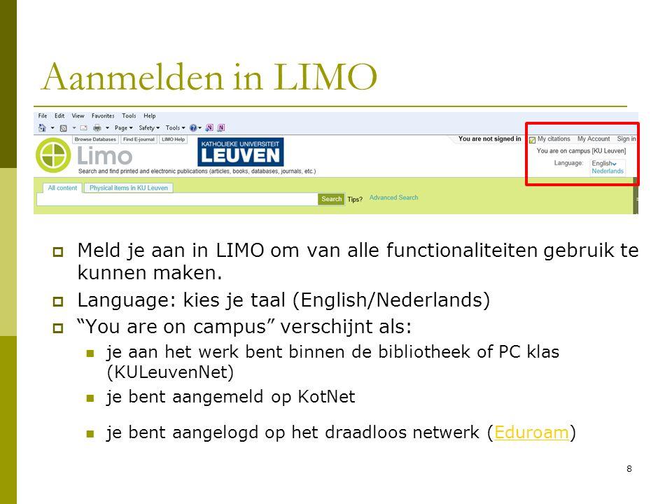 39 Extra tool: Find Databases Gebruik Find Databases om bijkomende databanken te consulteren waarvan de inhoud niet in LIMO is opgenomen.