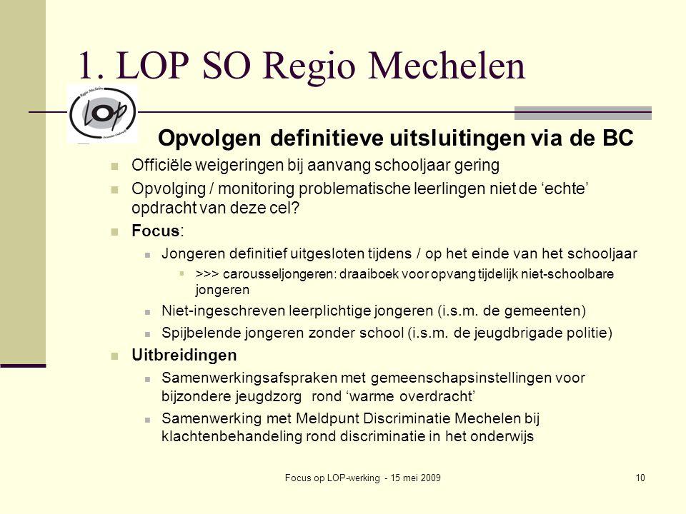 Focus op LOP-werking - 15 mei 200910 1.