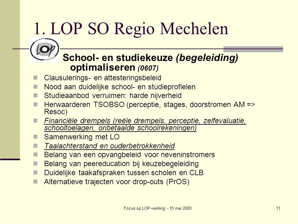 Focus op LOP-werking - 15 mei 200911 1.