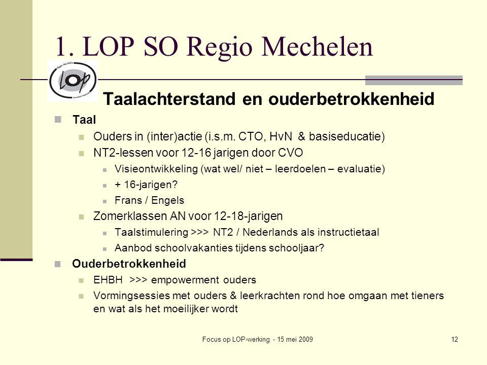 Focus op LOP-werking - 15 mei 200912 1.