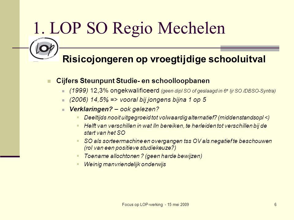 Focus op LOP-werking - 15 mei 20096 1.