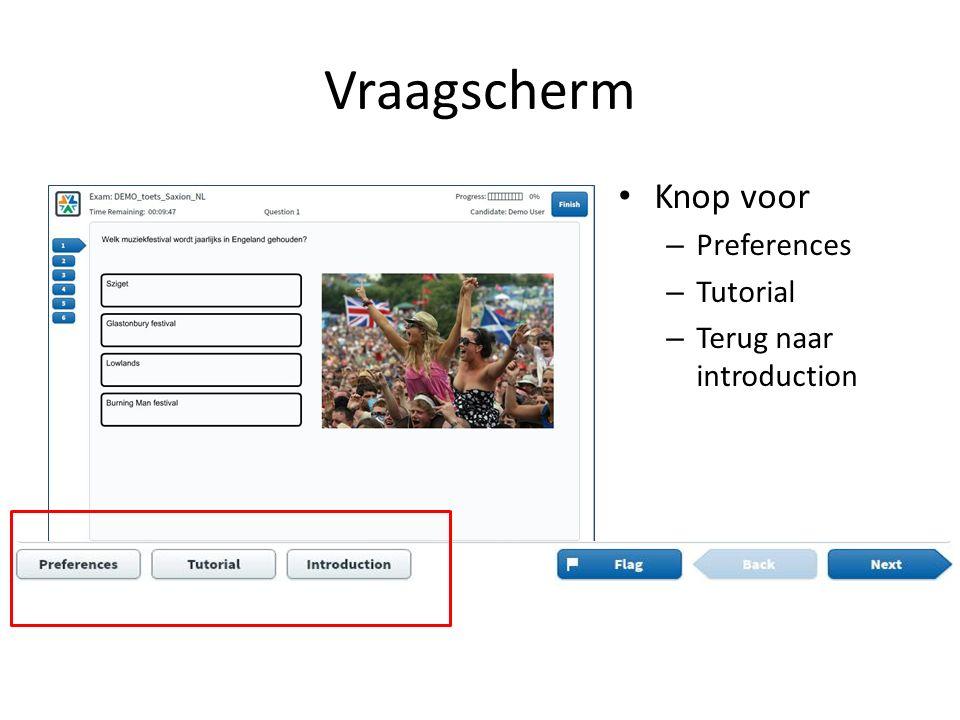 Vraagscherm Knop voor – Preferences – Tutorial – Terug naar introduction