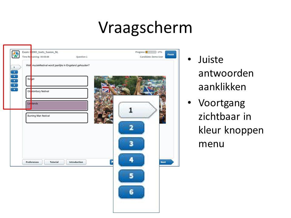 Vraagscherm Juiste antwoorden aanklikken Voortgang zichtbaar in kleur knoppen menu