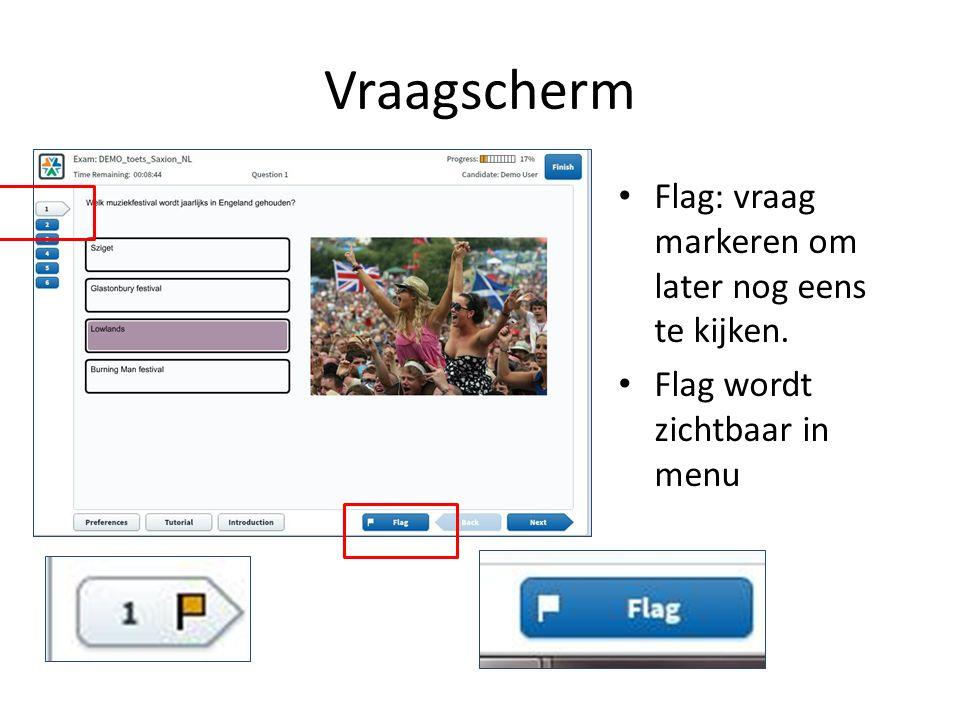 Vraagscherm Flag: vraag markeren om later nog eens te kijken. Flag wordt zichtbaar in menu