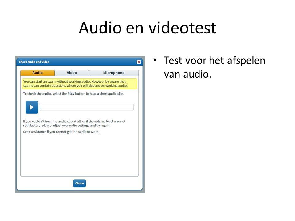 Audio en videotest Test voor het afspelen van audio.