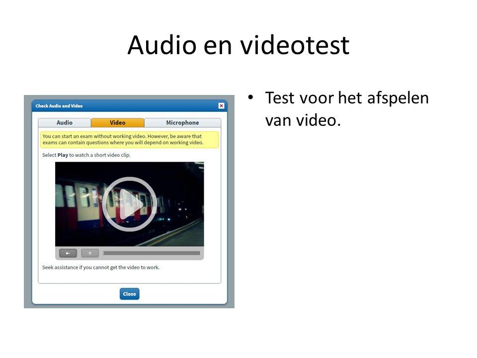 Audio en videotest Test voor het afspelen van video.