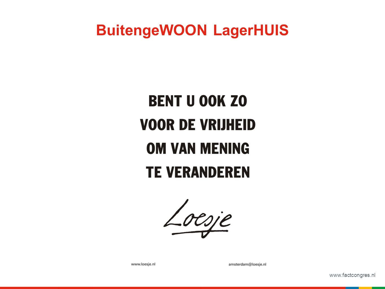 www.factcongres.nl BuitengeWOON LagerHUIS
