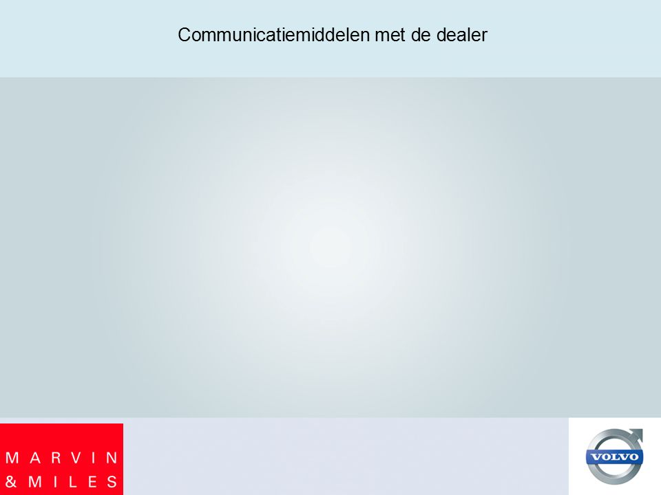 Communicatiemiddelen met de dealer
