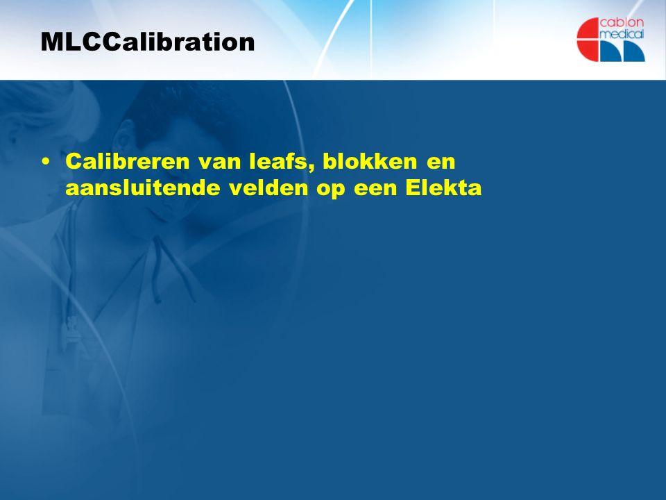 MLCCalibration Calibreren van leafs, blokken en aansluitende velden op een Elekta