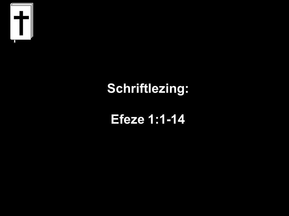 Schriftlezing: Efeze 1:1-14