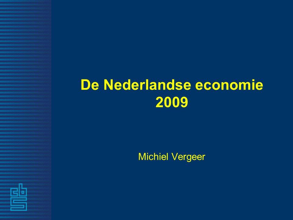 De Nederlandse economie 2009 Michiel Vergeer