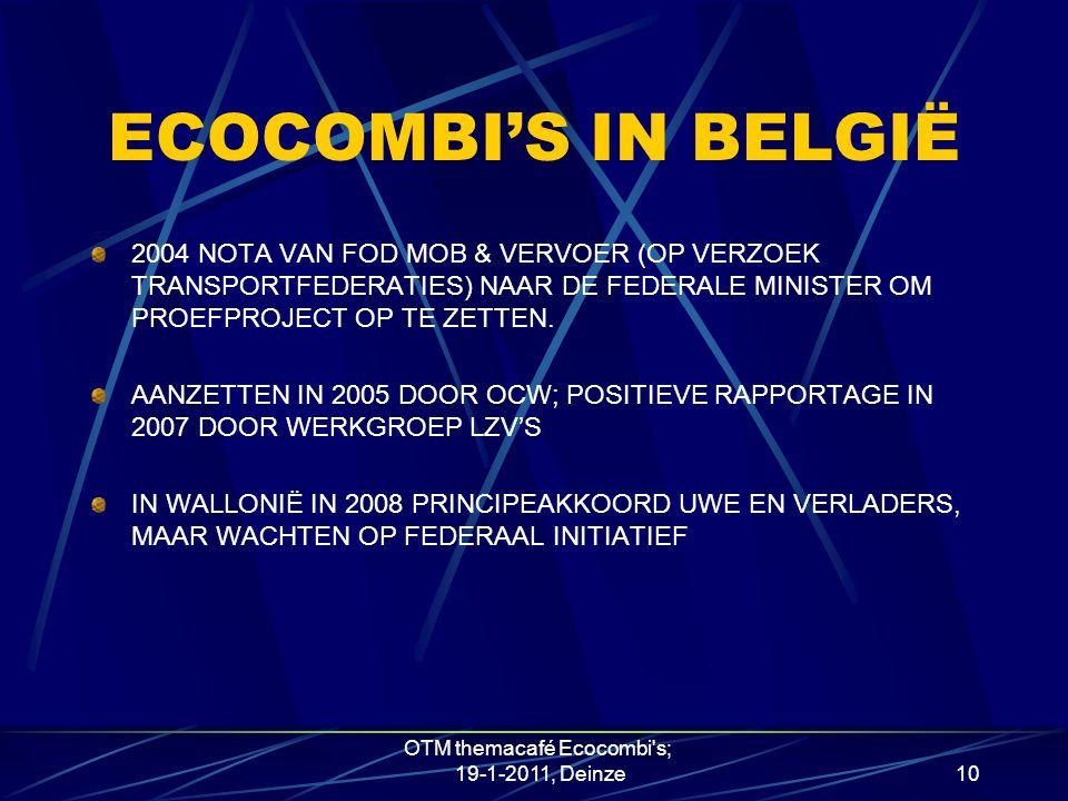 ECOCOMBI'S IN BELGIË 2004 NOTA VAN FOD MOB & VERVOER (OP VERZOEK TRANSPORTFEDERATIES) NAAR DE FEDERALE MINISTER OM PROEFPROJECT OP TE ZETTEN.