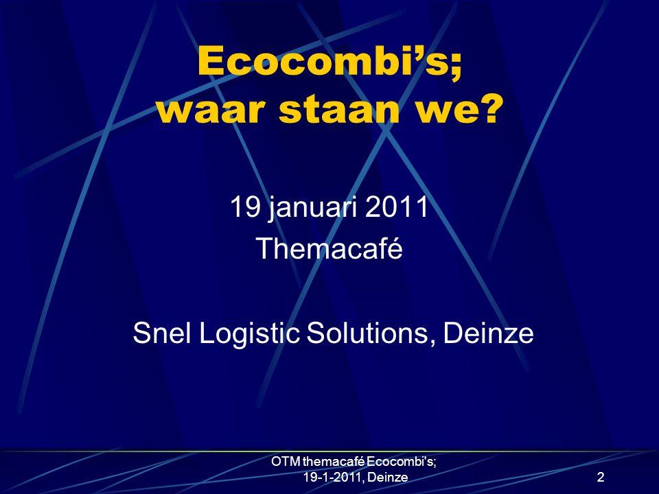 2 Ecocombi's; waar staan we.