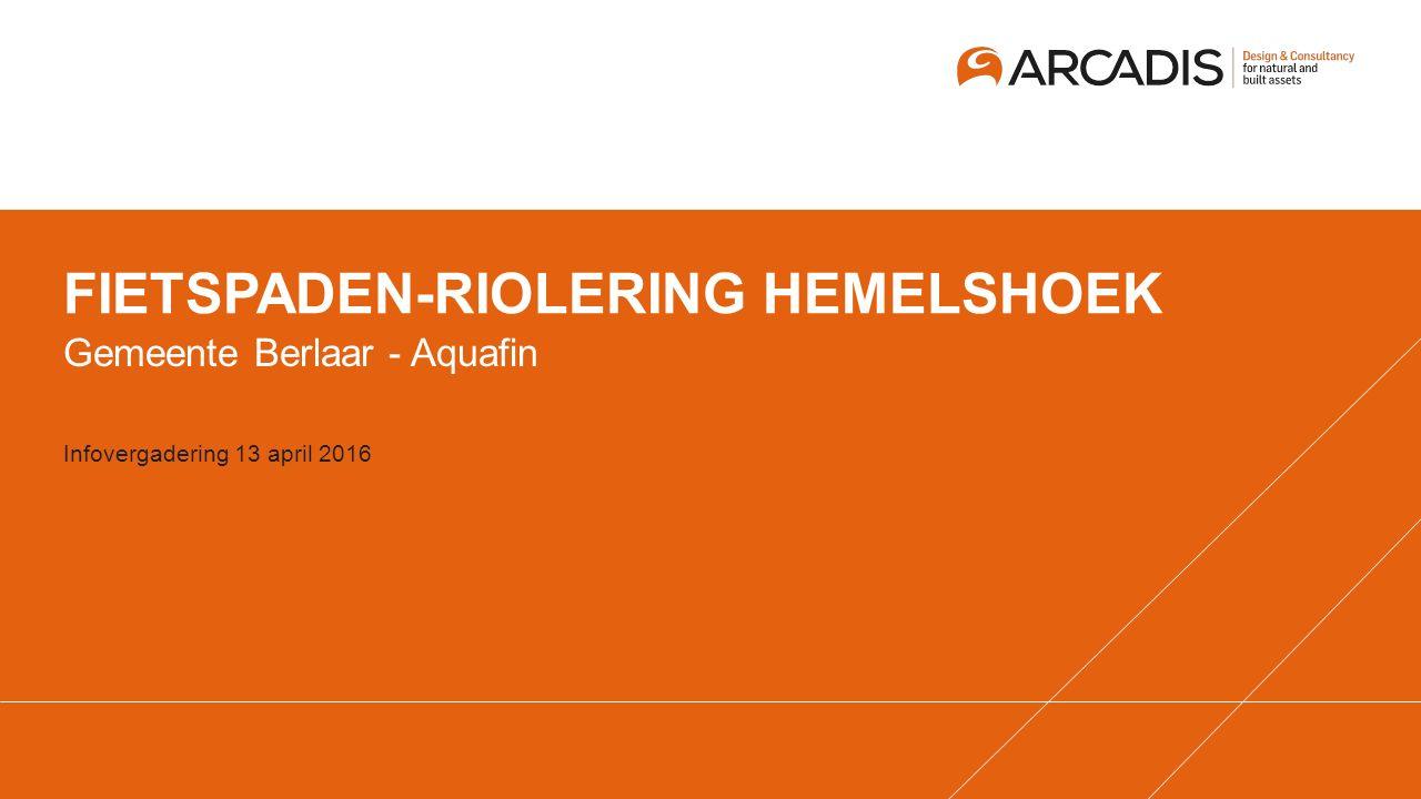 FIETSPADEN-RIOLERING HEMELSHOEK Gemeente Berlaar - Aquafin Infovergadering 13 april 2016