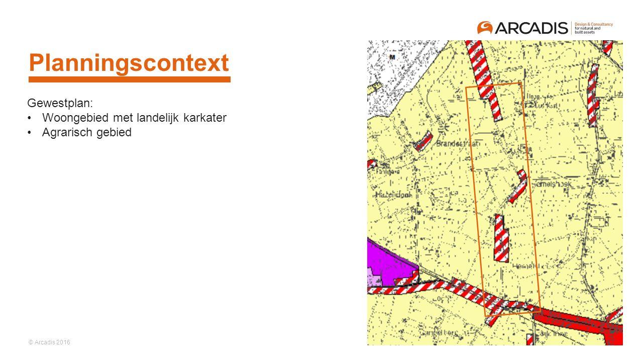 © Arcadis 2016 Planningscontext Gewestplan: Woongebied met landelijk karkater Agrarisch gebied