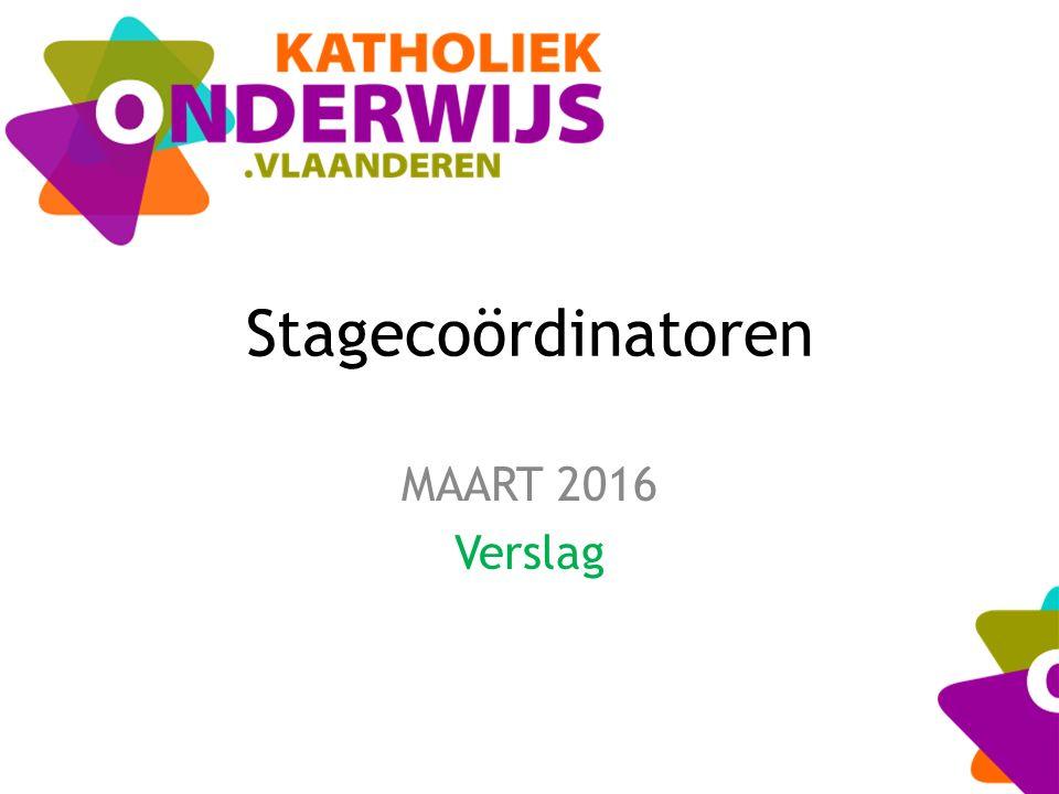 Stagecoördinatoren MAART 2016 Verslag