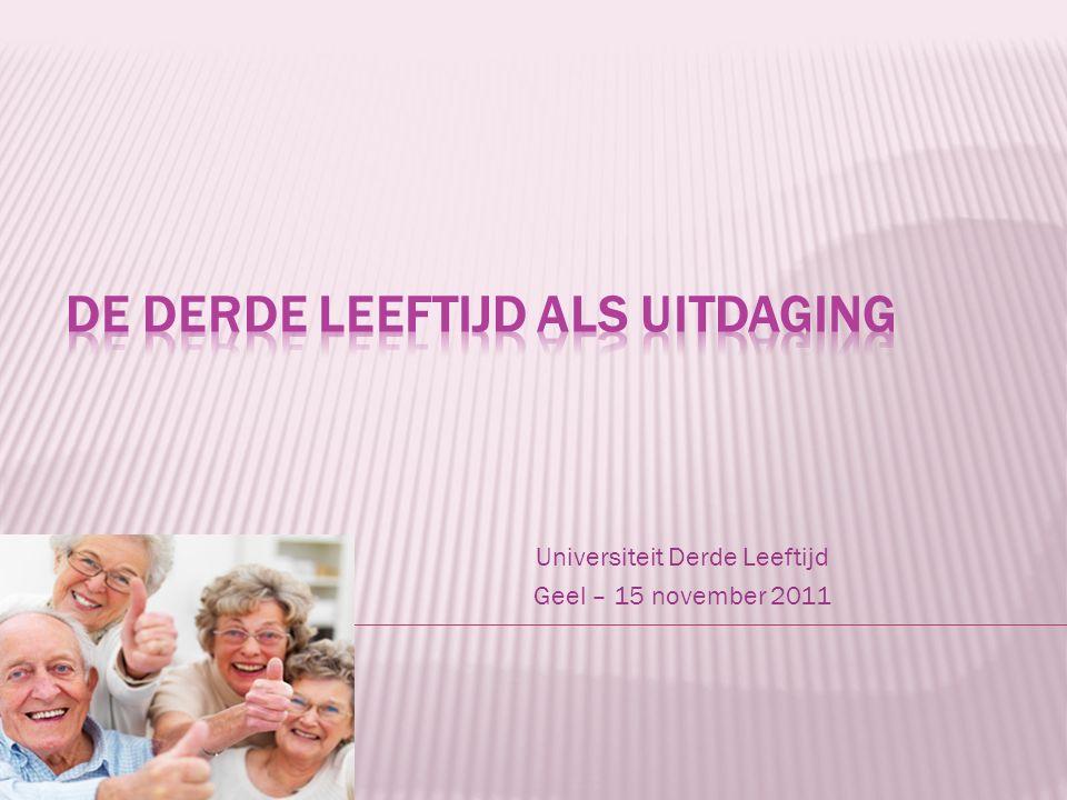 Universiteit Derde Leeftijd Geel – 15 november 2011