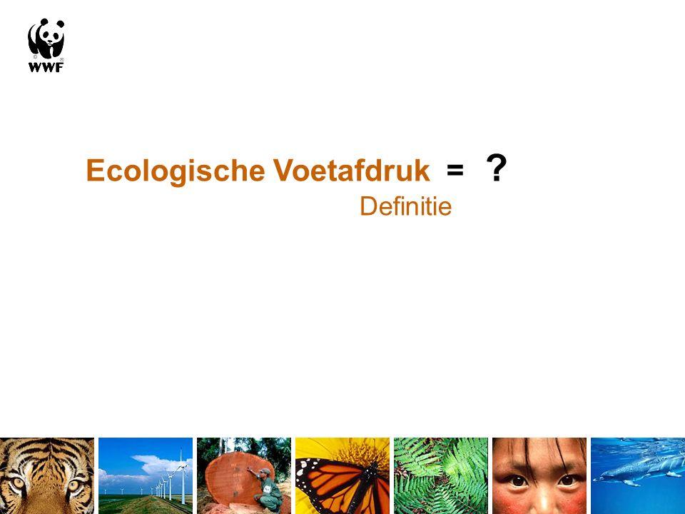 Ecologische Voetafdruk = ? Definitie