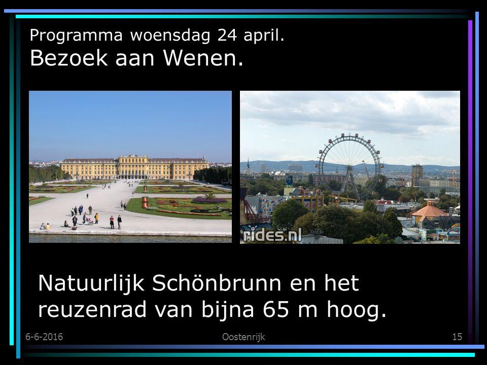 6-6-2016Oostenrijk15 Programma woensdag 24 april. Bezoek aan Wenen.