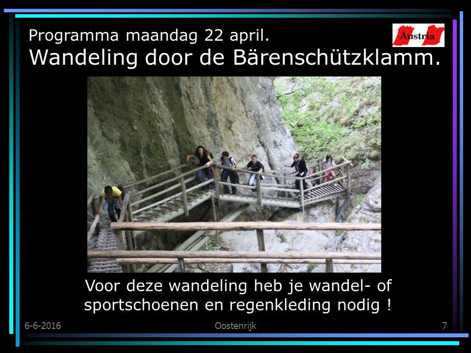 6-6-2016Oostenrijk7 Programma maandag 22 april. Wandeling door de Bärenschützklamm.
