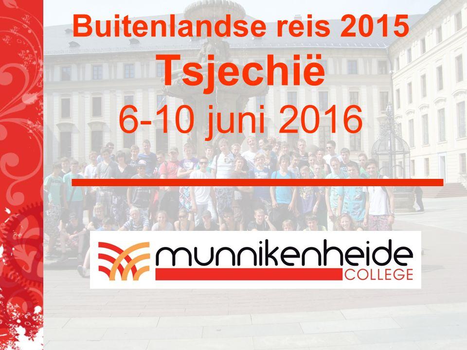 Buitenlandse reis 2015 Tsjechië 6-10 juni 2016