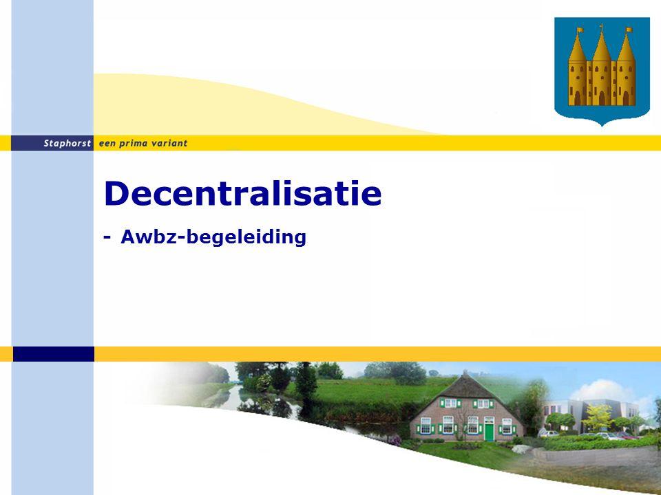 Decentralisatie - Awbz-begeleiding